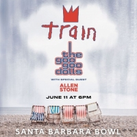 Train and The Goo Goo Dolls at Santa Barbara Bowl June 11, 2019